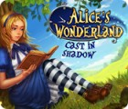 Alice's Wonderland: Cast In Shadow spil