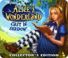 Alice's Wonderland: Cast In Shadow Collector's Edition spil