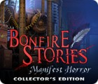 Bonfire Stories: Manifest Horror Collector's Edition spil