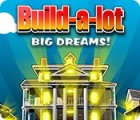 Build-a-Lot: Big Dreams spil