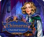 Chimeras: Cherished Serpent spil