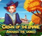 Crown Of The Empire: Around The World spil