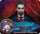 Dark City: Vienna Collector's Edition spil