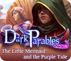 Dark Parables: The Little Mermaid and the Purple Tide spil