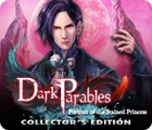 Dark Parables: Portrait of the Stained Princess Collector's Edition spil