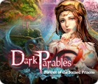 Dark Parables: Portrait of the Stained Princess spil