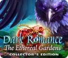 Dark Romance: The Ethereal Gardens Collector's Edition game