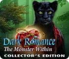Dark Romance: The Monster Within Collector's Edition spil