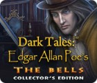 Dark Tales: Edgar Allan Poe's The Bells Collector's Edition spil
