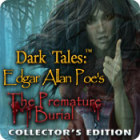 Dark Tales: Edgar Allan Poe's The Premature Burial Collector's Edition spil