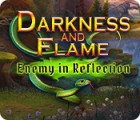 Darkness and Flame: Enemy in Reflection spil