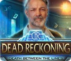 Dead Reckoning: Death Between the Lines spil
