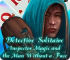 Detective Solitaire: Inspector Magic And The Man Without A Face spil