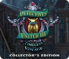 Detectives United III: Timeless Voyage Collector's Edition spil