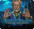 Edge of Reality: Call of the Hills spil