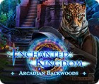 Enchanted Kingdom: Arcadian Backwoods spil
