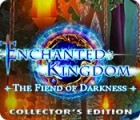 Enchanted Kingdom: Fiend of Darkness Collector's Edition spil