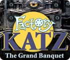 Factory Katz: The Grand Banquet spil