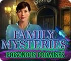 Family Mysteries: Poisonous Promises spil