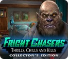 Fright Chasers: Thrills, Chills and Kills Collector's Edition spil