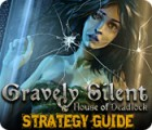 Gravely Silent: House of Deadlock Strategy Guide spil