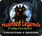Haunted Legends: Faulty Creatures Collector's Edition spil