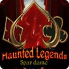 Haunted Legends: Spar dame spil