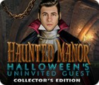 Haunted Manor: Halloween's Uninvited Guest Collector's Edition spil