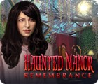Haunted Manor: Remembrance spil