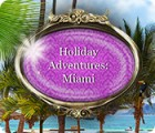 Holiday Adventures: Miami spil