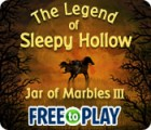 The Legend of Sleepy Hollow: Jar of Marbles III - Free to Play spil
