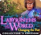 Labyrinths of the World: Changing the Past Collector's Edition spil