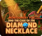 Montgomery Fox and the Case Of The Diamond Necklace spil