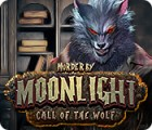 Murder by Moonlight: Call of the Wolf spil