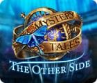 Mystery Tales: The Other Side spil