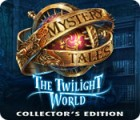 Mystery Tales: The Twilight World Collector's Edition spil