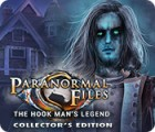Paranormal Files: The Hook Man's Legend Collector's Edition spil