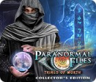 Paranormal Files: Trials of Worth Collector's Edition spil