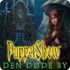 PuppetShow: Den døde by spil