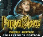 PuppetShow: Poetic Justice Collector's Edition spil