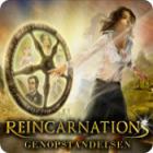 Reincarnations: Genopstandelsen spil