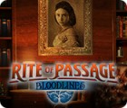Rite of Passage: Bloodlines spil