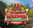 Roads of Rome: New Generation III spil