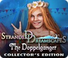 Stranded Dreamscapes: The Doppelganger Collector's Edition spil