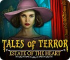 Tales of Terror: Estate of the Heart Collector's Edition spil