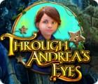 Through Andrea's Eyes spil