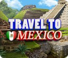 Travel To Mexico spil