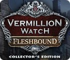 Vermillion Watch: Fleshbound Collector's Edition spil