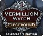 Vermillion Watch: Fleshbound Collector's Edition spil
