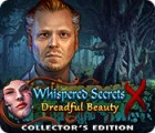 Whispered Secrets: Dreadful Beauty Collector's Edition spil
